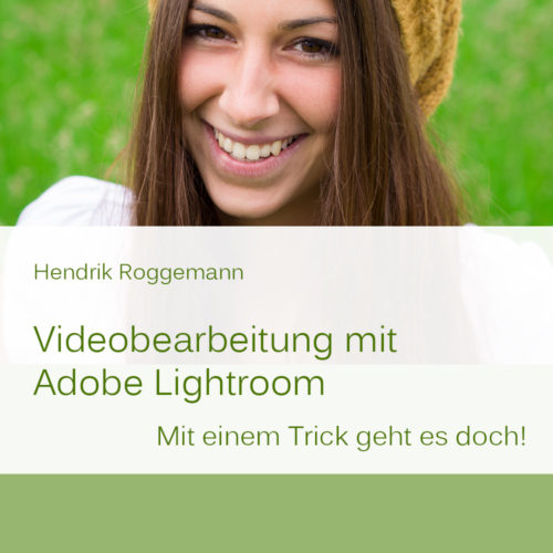 Cover Videobearbeitung mit Lightroom