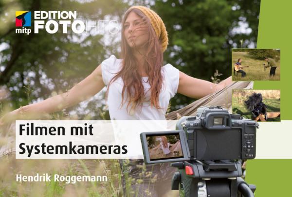 Filmen mit Systemkameras - das Buch