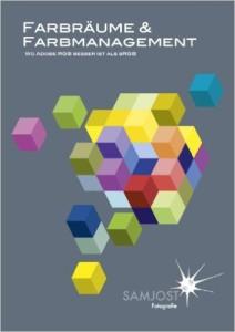 Sam Jost - Farbräume und Farbmanagement Cover