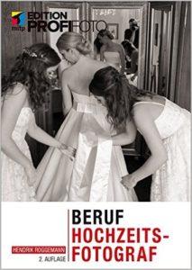 Cover des Buches Beruf Hochzeitsfotograf von Hendrik Roggemann