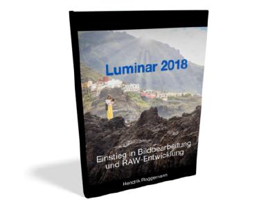 Cover zum Buch Luminar 2018 - Einführung in Bildbearbeitung und RAW-Entwicklung